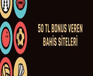 50 tl bonus veren siteler